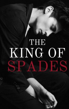 THE KING OF SPADES by ValorAndVice