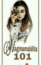 Nagmamaldita 101 🌹 by Charmckxster