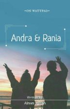 Andra & Rania [Proses Revisi] by AinunHaziza