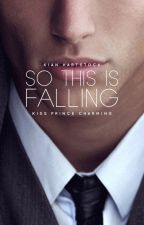 So This is Falling by GlueEater