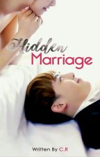 The Hidden Marriage [Completed]√ by Gdskacamata