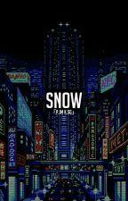 snow 『k.th p.jm k.sg 』 by nanshizuka