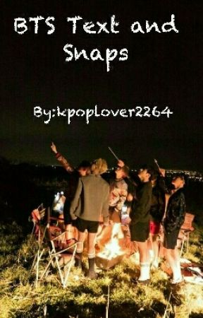BTS Texts And Snaps by kpoplover2264