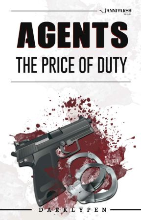 Agents : The Price of Duty by DARKLYPEN