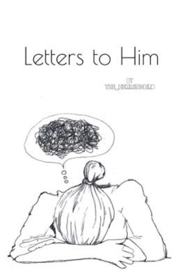 Letters to Him.