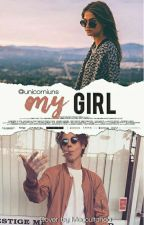 My Girl ✦ Matthew Espinosa [Book Three] by unicorniuns