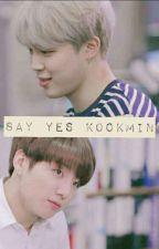Say Yes Kookmin by Haneul_Ewww