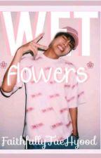 Wet Flowers  by FaithfullyTaeHyood