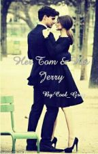 Her Tom & His Jerry by Cool_Grey