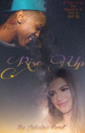 Rise Up (An August Alsina story) by KreativeJay