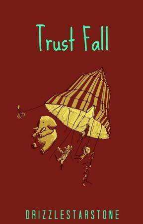 Trust Fall by drizzlestarstone