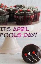 It's April Fools Day! by Princesa_Vampiro