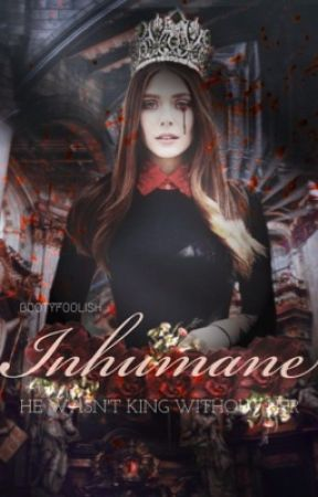 Inhumane [Kings Series #1] by bootyfoolish