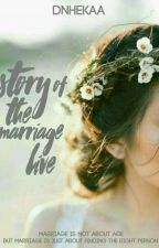 HIATUS!!|Story Of The Marriage Life| by dnhekaa