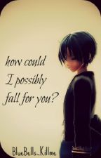How could I possibly fall for you? ( Ciel x Alois ) MODERN by Bluebells_killme