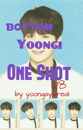 BTS Bottom Yoongi One Shots [+18] by yoongayisreal