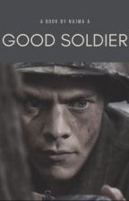 Good Soldier • H.S  by highrry