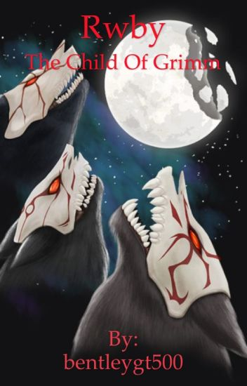 RWBY: The Child of Grimm. Volume 1 (complete)