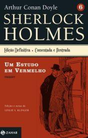 Sherlock Holmes - UM ESTUDO EM VERMELHO by Sir Arthur Conan Doyle by kimoriarty