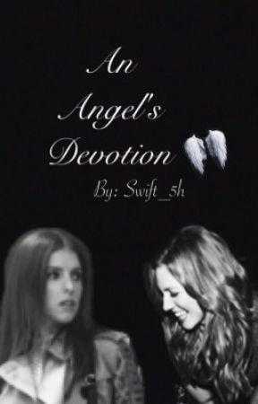 An Angel's Devotion- Bechloe  by swift_5h