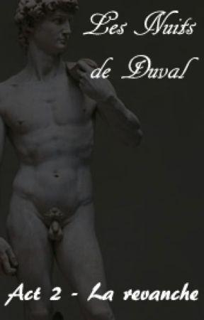 Les nuits de Duval (M/M) (Acte 2. La Revanche) by Shali-Shali