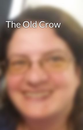 The Old Crow by AdaHaynes