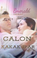 CALON KAKAK IPAR by KedaiCerpen1