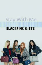 Stay With Me [BTS (Jungkook) & BLACKPINK(Lisa) FANFIC] by nrxcsl