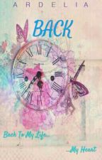 Back by ardeliabtrc