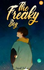 The Freaky Boy by Aziraf_Author95