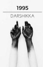 1995➡Poetry by darshikka