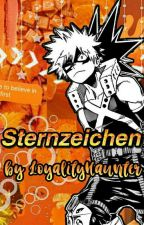Sternzeichen [Anime,Serien,Filme,Games] by LoyalityHaunter