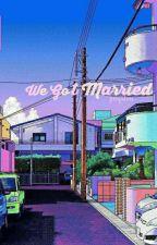 🌸 We Got Married 🌸[Chanji] by puqateu