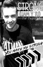 *EDITANDO*Strong (Liam y tu) by Paynoo