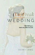 (Un)freak Wedding by dewiiang