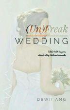 (Un)freak Wedding by dewiiang