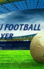 SUAMIKU FOOTBALL PLAYER by SitiNajihah2000