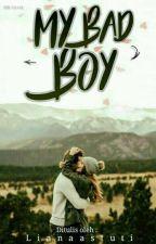 My Badboy by LianaAstuti