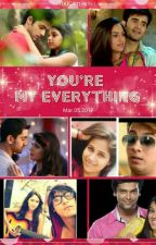 MANAN - YOU'RE MY EVERYTHING by shikujoy2