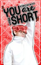 You're Short |one-shot| ||vmin|| by RinnieMimiko