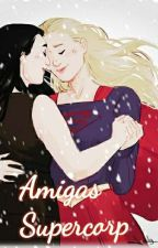Amigas - Supercorp by NecroKuro