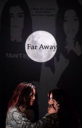 Far Away  by comelylmj