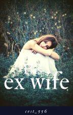 His ex wife  by cest_556