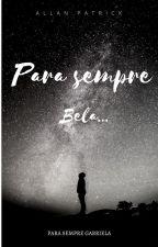Para sempre Bela... by AllanPatrickSilva2