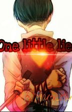 One little lie《LevixReader》 by Marty_Hana