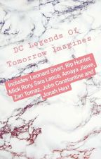 DC LEGENDS IMAGINES ( Formerly Leonard Snart, Mick Rory and Rip Hunter Imagines) by bookwormwolf