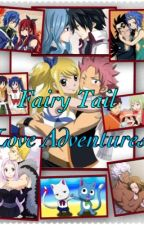 Fairy Tail : Love Adventures by ShipperPavsanBK
