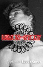 Lemon-Story by Une-Nymphomane