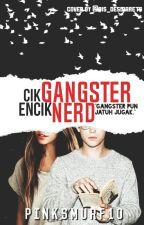 Cik Gangster Encik Nerd by pinksmurf10