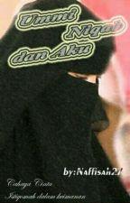 Ummi Niqab dan Aku by naffisah27